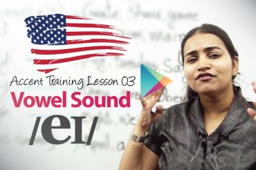 Accent Lesson 03 – Vowel Sound /eɪ/ AS IN TAKE