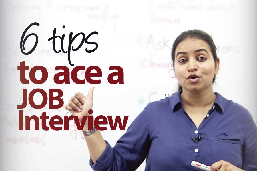 6 tips to ace a Job Interview