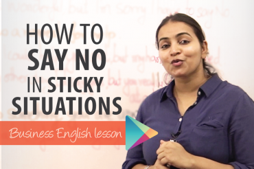 How to say 'NO' in a sticky situation?