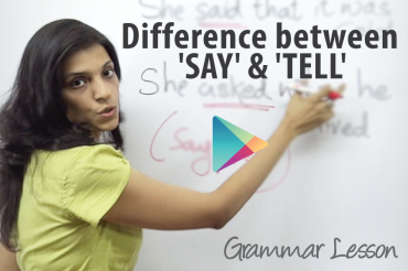 Difference between the verbs 'Say' & 'Tell'