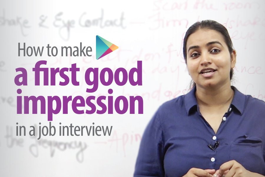 how to make a first good impression in a job interview