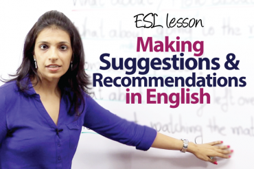 Making suggestions and recommendations – ESL Lesson