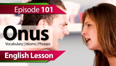 Daily Video Vocabulary Episode – 101 – ONUS