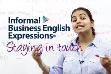 Informal Business English : Staying in Touch