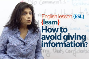 How to avoid giving information? English Expressions.