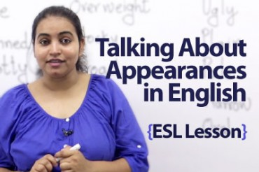 Talking about appearances in English.