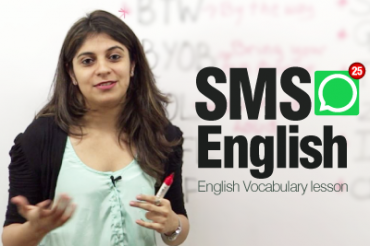 SMS English ( Lesson)  – Modern English abbreviations and Shortened text messages