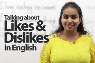 Talking about likes and dislikes – Advance English Lesson ( Expressions & Phrases)