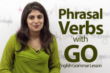 Phrasal Verbs with GO!