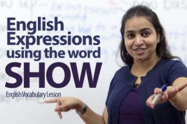 English Expressions using the word 'Show'