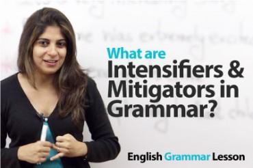What are Intensifiers & Mitigators?  English Grammar Lesson