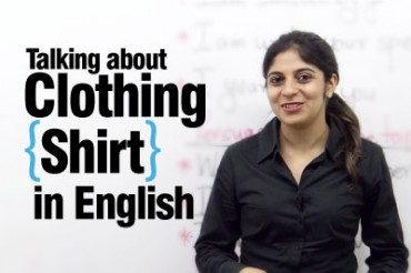 Talking about Clothing — Shirt
