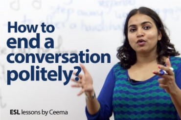 How to politely end a conversation without being rude?