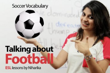 Football or Soccer vocabulary and phrases