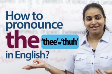 "How to Pronounce ""the"" in English – ""thee' or ""thuh"""