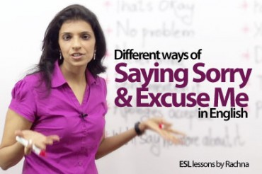 Saying sorry and Excusing yourself in English.
