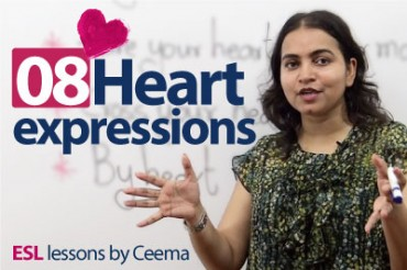 08 Expressions with the noun 'Heart'.