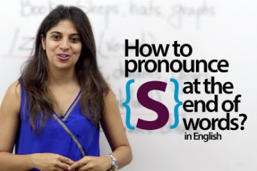 How to pronounce 'S' at the end of words in English?