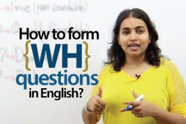 How to form 'WH' questions in English?