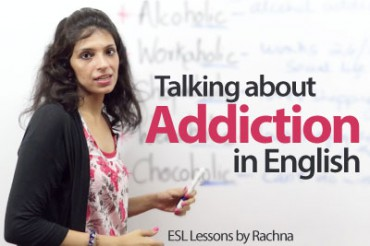 Talking about addictions in English