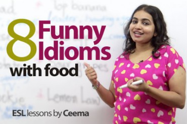 08 Funny idioms with food.