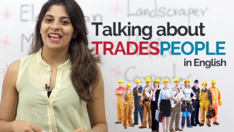 English phrases to talk about Tradespeople