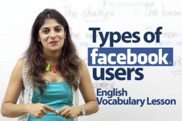 Types of Facebook users – English Vocabulary lesson
