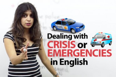 Dealing with Crisis / Emergencies in English.