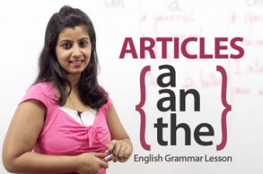 Articles – A, An & The