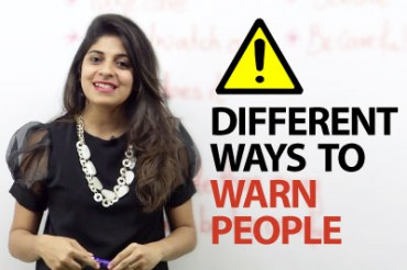Different Ways to warn people – Free English speaking lesson