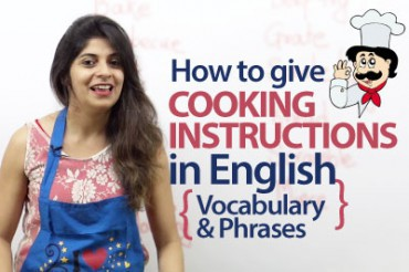 Giving cooking instructions in English – Vocabulary and Phrases