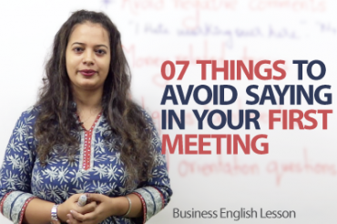 07 Things you should never say when you meet someone for the first time.