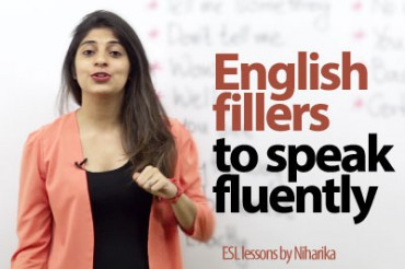 English fillers to speak fluently. ( Gap fillers)