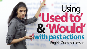 Using 'Used to' and 'would' with Past actions.