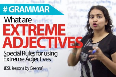 What are Extreme Adjectives?