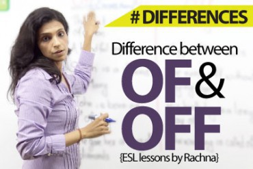 The difference between 'of 'and 'off'.