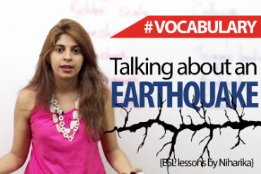 Vocabulary to talk about an Earthquake in English.