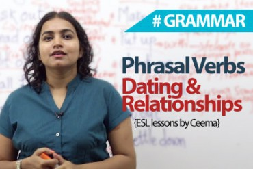 Phrasal verbs for Dating & Relationship.