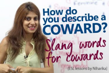 Slang words to describe a coward person.