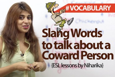 Slang words for a Coward Person.