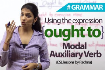 Using the expression 'ought to' in English – ( Modal Auxiliary Verb)