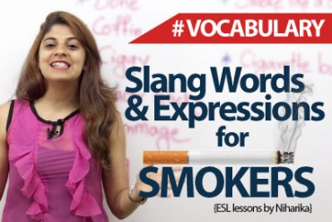 Slang words and Expressions for smokers.