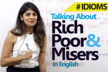 Talking About Rich, Poor & Misers (Idioms)