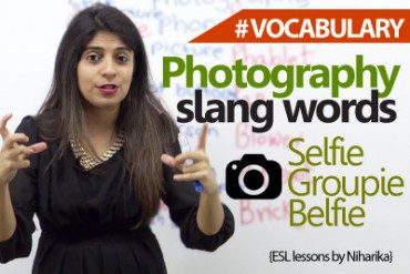 Photography & Tech Slang Words you would love to use.