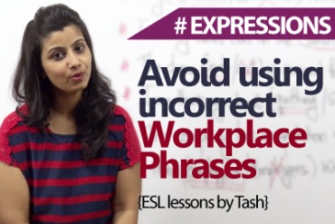 Avoid using incorrect workplace phrases.