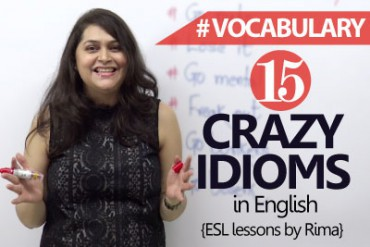 15 crazy idioms in English.