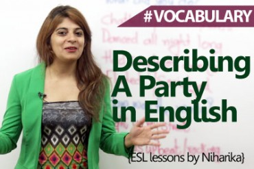 Describing a party in English.