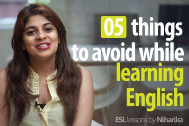 5 things to avoid while learning to speak English fluently.
