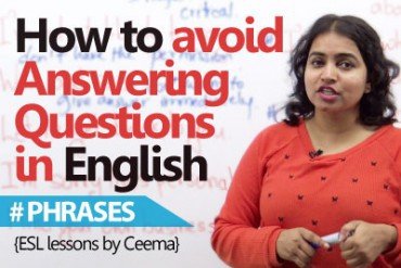 English phrases to avoid answering unwanted questions.