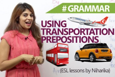 Transportation Prepositions – In, On & By